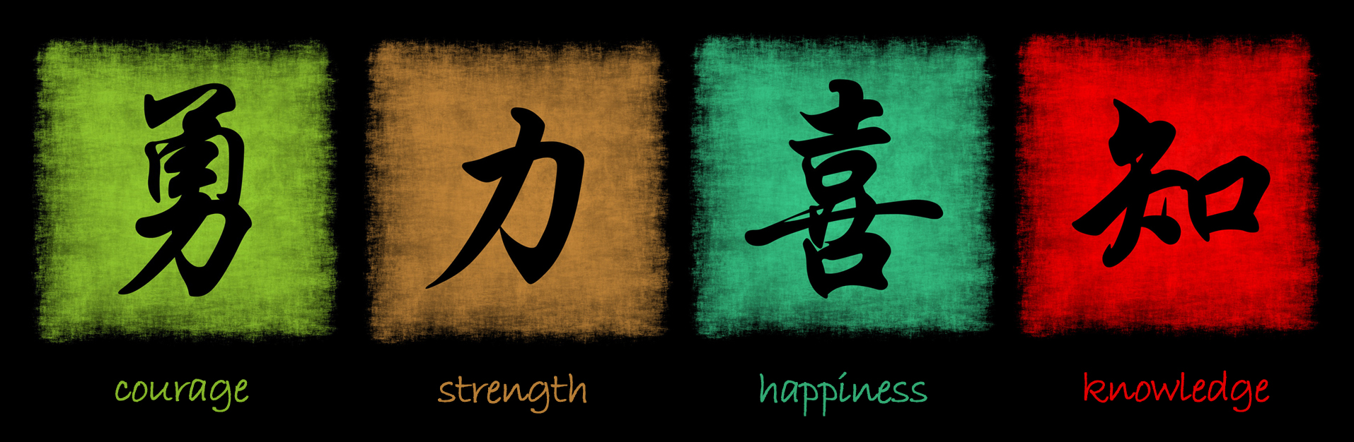 Courage Strength Happiness Knowledge
